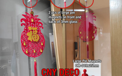 CNY Decoration Tips #1- Large Pin Magnets for Glass