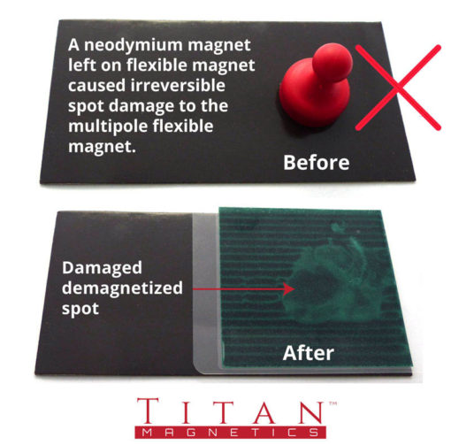 Flexible Magnet Damaged by Neodymium Magnet